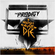 The Prodigy — Invaders Must Die