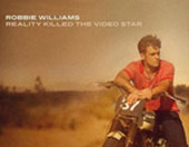 Robbie Williams — Reality Killed The Video Star